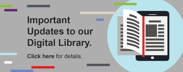 Important updates to our digital library. Click here for details.