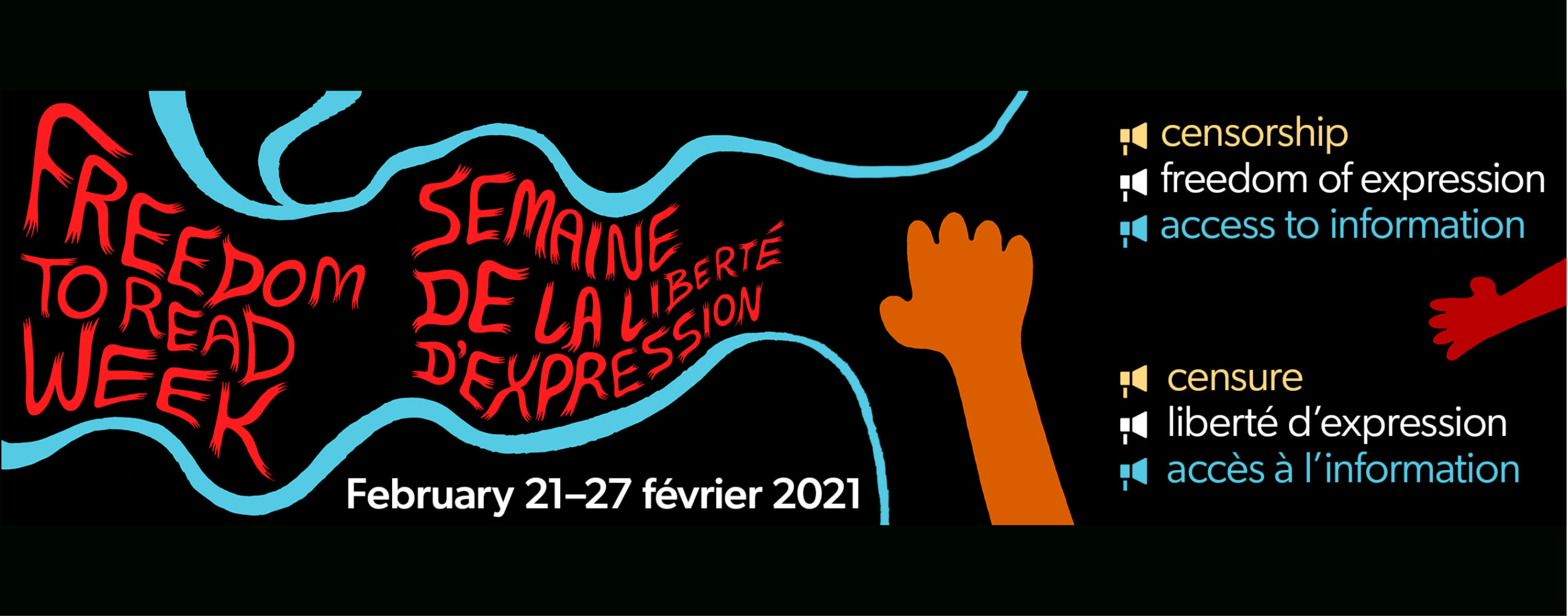Freedom to Read Week February 21-27 2021. Censorship, freedom of expression, access to information