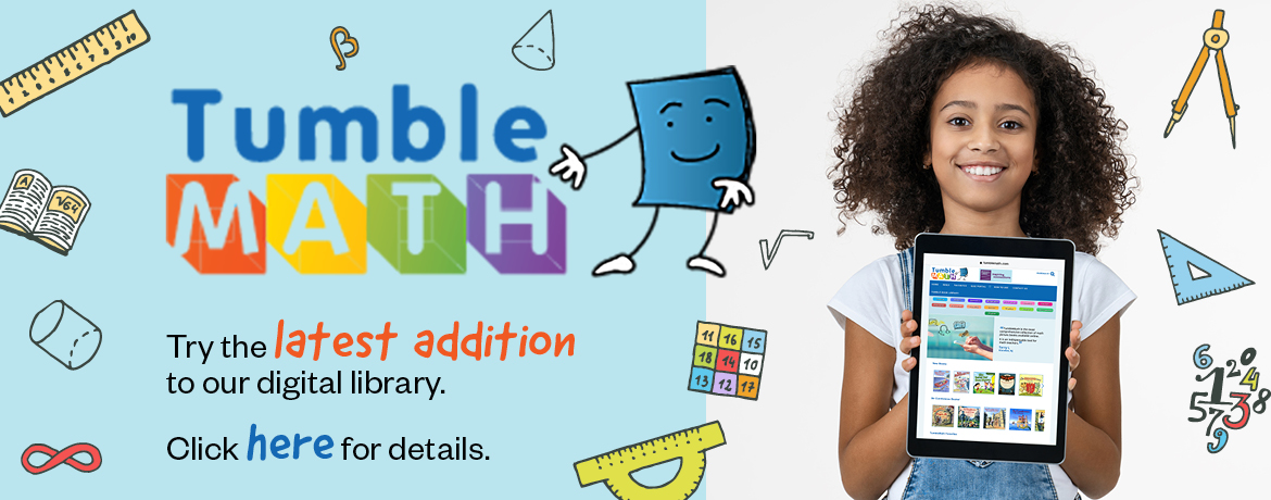 TumbleMath. Try the latest addition to our digital library. Click here for details.
