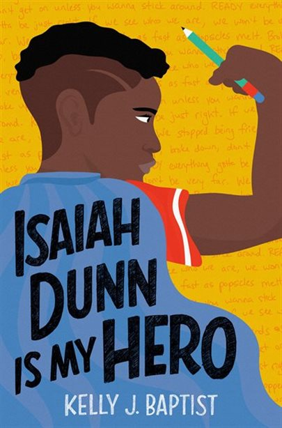 Isaiah Dunn is My Hero by Kelly J. Baptist