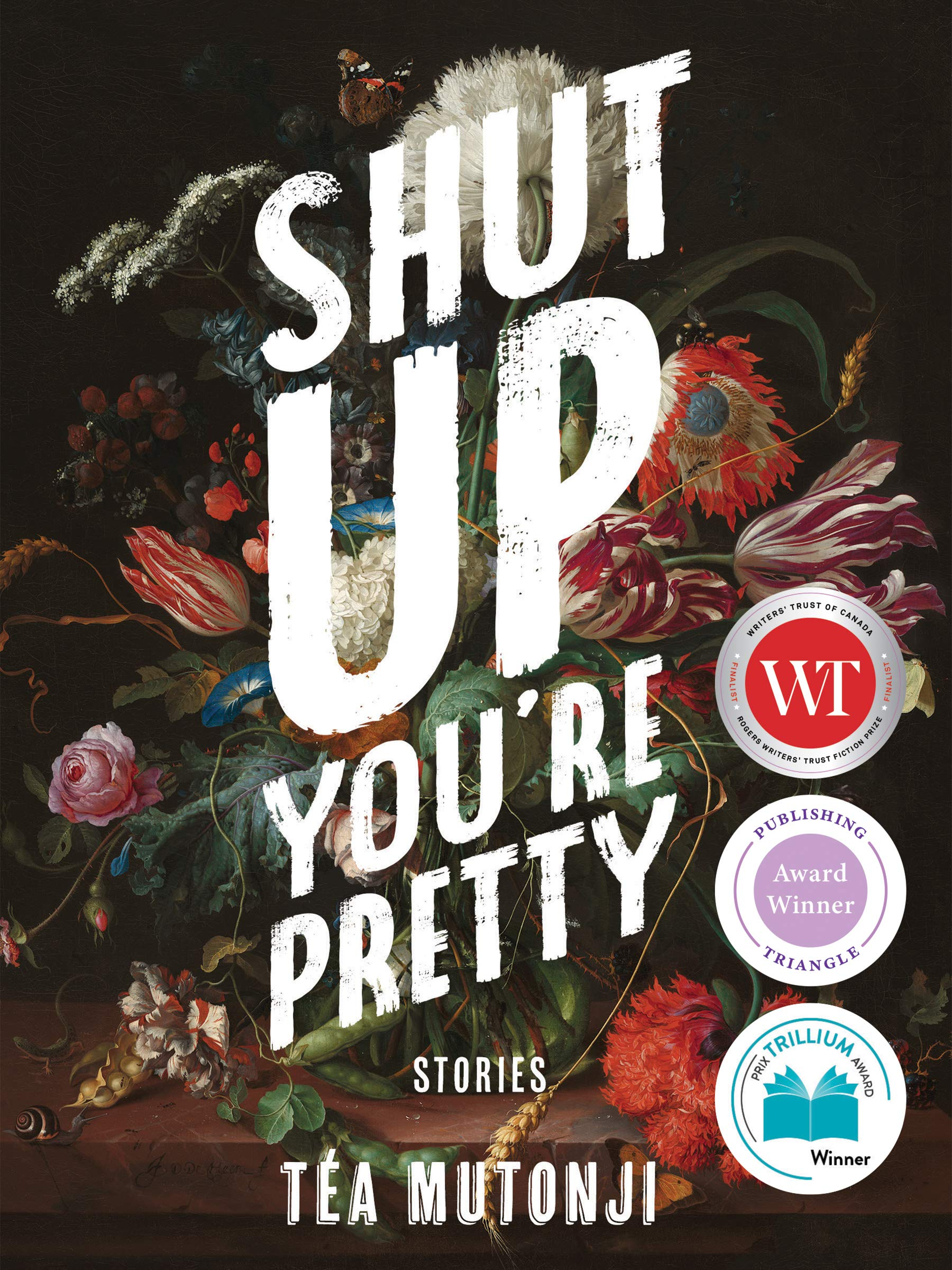 Shut Up You're Pretty by Téa Mutonji